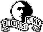 Buddhist Punk, Буддист Панк